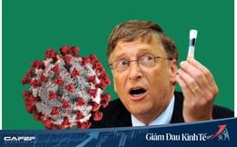 Tỷ phú Bill Gates xây 7 nhà máy sản xuất vắc-xin COVID-19 cấp tốc: Thời gian lúc này rất giá trị!
