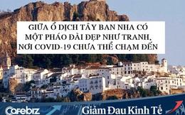 Thị trấn Tây Ban Nha chưa ai mắc Covid-19 dù cả nước có hơn 135.000 ca nhiễm: Tự phòng dịch bằng cách ly xã hội, trích quỹ để trả tiền thuế, điện nước cứu doanh nghiệp địa phương