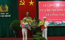 Thừa Thiên - Huế có 2 Phó Giám đốc công an mới