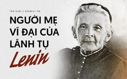 Câu chuyện cuộc đời đầy thăng trầm của người mẹ vĩ đại đứng đằng sau những thành công lẫy lừng của vị lãnh tụ Lenin