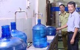 """Phát hiện cơ sở lấy nước mương thải sản xuất nước bình """"tinh khiết"""""""