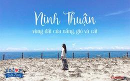 Lạc lối ở Ninh Thuận - vùng đất muốn núi có núi, muốn biển có biển, có cả sa mạc lộng gió nên thơ