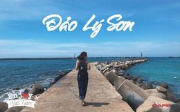 """Cẩm nang khám phá Lý Sơn 5 ngày 4 đêm: """"Đảo tiên"""" giữa biển khơi, đẹp mê hoặc lòng người"""
