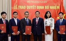 Bộ Ngoại giao bổ nhiệm nhiều nhân sự lãnh đạo cấp Vụ