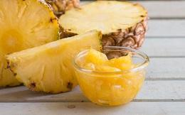 Những lợi ích và tác dụng phụ cần biết của quả dứa; có thể ăn bao nhiêu dứa trong một ngày?