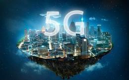 5G có thể giúp kinh tế toàn cầu tăng thêm hàng nghìn tỷ USD