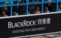 Quỹ quản lý tài sản lớn nhất thế giới chốt lời, bớt đầu tư vào chứng khoán Trung Quốc