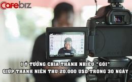 Bỏ việc giữa đại dịch, thanh niên bán 1 'ý tưởng' thu về 20.000 USD trong 30 ngày