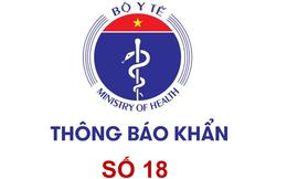 Bộ Y tế tiếp tục thông báo khẩn: Những người từng đến các địa điểm sau ở Hà Nội, TP.Hồ Chí Minh, Quảng Nam, Đà Nẵng lưu ý