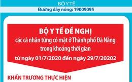 Bộ Y tế: Đề nghị tất cả cá nhân từng có mặt ở TP Đà Nẵng từ ngày 01/7 đến 29/7 khẩn trương liên hệ y tế