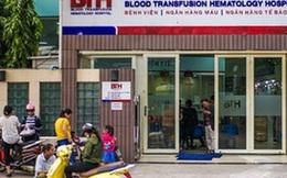 Sở Y tế TP HCM báo cáo gì về vụ truyền thuốc hết hạn tại Bệnh viện Truyền máu - Huyết học?