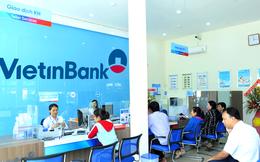 Tín dụng của VietinBank bắt đầu tăng trưởng dương