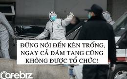 Phận người Trung Quốc chết vì virus corona: Không được tổ chức đám tang, người nhà không được phép nhìn mặt lần cuối và tiếp xúc cho đến khi hỏa thiêu xong
