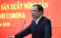 Tắc thị trường vì virus corona, Bộ trưởng Nông nghiệp 'ngồi trên lửa'