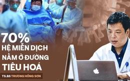 """TS.BS Trương Hồng Sơn: Cách ăn đúng - uống đủ để cơ thể có miễn dịch để """"đối đầu"""" với virus"""