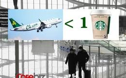 Nạn nhân 'khổ' nhất của dịch Covid-19: Các hãng hàng không Trung Quốc bán vé máy bay giá chưa bằng một ly cà phê vẫn ế