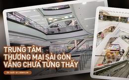 Cảnh tượng vắng chưa từng thấy tại loạt trung tâm thương mại đình đám nhất Sài Gòn, số người ra vào chỉ đếm trên đầu ngón tay