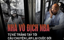 """Nhà vô địch NBA và hành trình làm lại cuộc đời sau khi """"đốt sạch"""" 2.500 tỷ đồng rồi trở thành kẻ tay trắng với khoản nợ khổng lồ"""