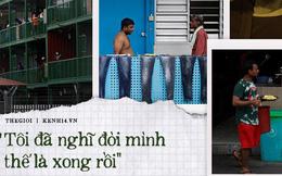 Cuộc sống bên trong ổ dịch Covid-19 lớn nhất Singapore: Hàng ngàn dân nhập cư sống chen chúc, chỉ cần 1 người nhiễm là quá đủ