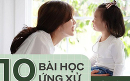 10 bài học trẻ em nào cũng cần được dạy trước khi lớn, bạn đã dạy con được bao nhiêu điều dưới đây?