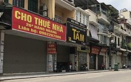 Tuyến phố đắt đỏ cả tỷ đồng/m2 ở Hà Nỗi vẫn chật vật tìm khách thuê