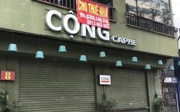 Phố kinh doanh sầm uất tại Hà Nội đồng loạt đóng cửa treo biển sang nhượng, cho thuê cửa hàng do ảnh hưởng bởi dịch COVID-19