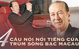 4 lời khuyên của trùm sòng bạc Macau có thể thay đổi 1 đời người, câu cuối khiến Hà Hồng Sân giữ trọn đế chế suốt 98 năm