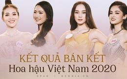 Công bố kết quả vòng Bán kết Hoa hậu Việt Nam 2020: Đã tìm ra 35 thí sinh đẹp nhất, ai sẽ là chủ nhân của vương miện cao quý?