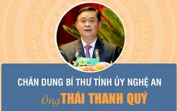 [Infographic]: Chân dung Bí thư Tỉnh ủy Nghệ An Thái Thanh Quý