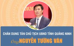 Infographic: Chân dung tân Chủ tịch UBND tỉnh Quảng Ninh Nguyễn Tường Văn