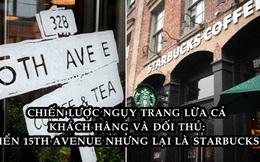 Cú lừa thế kỷ của Starbucks: Bỏ logo, biển hiệu, thay nội thất để biến thành một quán cà phê mới, cả khách hàng lẫn đối thủ đều bị lừa đẹp!