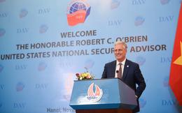 Cố vấn An ninh quốc gia Mỹ mong muốn thúc đẩy quan hệ Đối tác toàn diện với Việt Nam