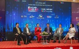 """""""Cơ hội cho ai"""" mùa 2: PNJ, Thắng Lợi Group, VNPAY, VNG và loạt Sếp doanh nghiệp lớn tham gia chiêu mộ nhân tài"""