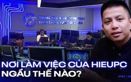 """Soi nơi làm việc của Hieupc, Trung tâm Giám sát An toàn không gian mạng Quốc gia """"ngầu"""" thế nào?"""