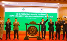 PGBank chính thức giao dịch trên UPCoM, giá khởi điểm 15.500 đồng/cổ phiếu