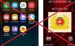 Bộ Công an cảnh báo người dùng smartphone về phần mềm gián điệp đặc biệt nguy hiểm