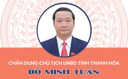 Infographic: Chân dung tân Chủ tịch UBND tỉnh Thanh hóa Đỗ Minh Tuấn