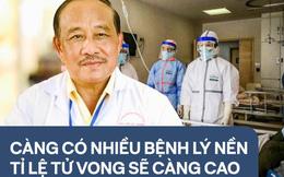 PGS. TS. Nguyễn Huy Nga: Người bị tiểu đường, bệnh phổi, bệnh tim, ung thư, suy thận có nguy cơ thuộc nhóm tử vong cao nhất nếu mắc Covid-19