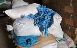 Phát hiện hơn 2 triệu chiếc găng tay y tế thành phẩm được tái chế từ găng tay y tế đã qua sử dụng