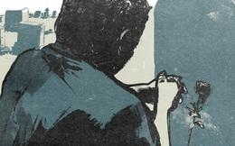 """""""Chết một mình"""" ám ảnh con người giữa đại dịch Covid-19"""