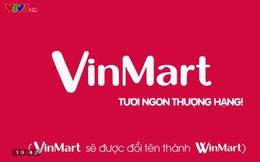 Về với Masan, Vinmart sẽ sớm đổi tên thành Winmart?