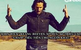 """Keanu Reeves - tài tử sở hữu 360 triệu USD nhưng rất """"lười"""" tiêu tiền cho bản thân và quan điểm về tiền bạc đáng suy ngẫm"""