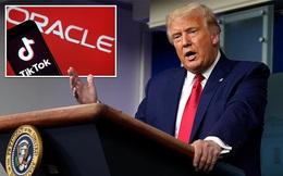 Mặc mối quan hệ thân thiết với Chủ tịch Oracle, ông Trump tuyên bố không thích thỏa thuận của TikTok