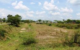 Địa phương đồng loạt mạnh tay với dự án chậm triển khai, quy hoạch 'treo'