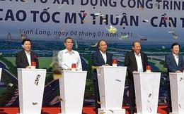 Thủ tướng phát lệnh khởi công tuyến cao tốc Mỹ Thuận - Cần Thơ