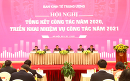 Ban Kinh tế Trung ương: Năm 2021 sẽ tiếp tục đẩy mạnh công tác nghiên cứu, tham mưu chiến lược về kinh tế- xã hội
