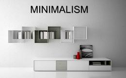 3 nguyên tắc của chủ nghĩa tối giản giúp nâng tầm cuộc sống của bạn: Không cần thay đổi quá lớn để hưởng đủ lợi ích từ sự đơn giản