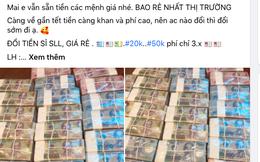 Dịch vụ đổi tiền lẻ gần Tết Nguyên đán 2021 sôi động bất chấp lệnh cấm