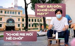 """""""Ê Sài Gòn, khỏe hông? Hôm nay cậu đẹp lắm"""" - Câu nói mà nhiều người đã dành cho Sài Gòn sau những ngày dài không gặp"""