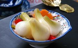 5 KHÔNG cần nhớ khi ăn món dưa hành ngày Tết để không phải đối mặt với bệnh dạ dày, bệnh ung thư